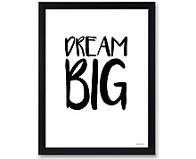 dream big - stampa in cornice