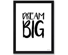 DREAM BIG - PRINT WITH FRAME